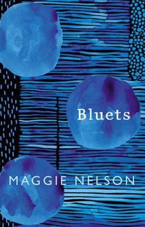 Maggie Nelson Bluets