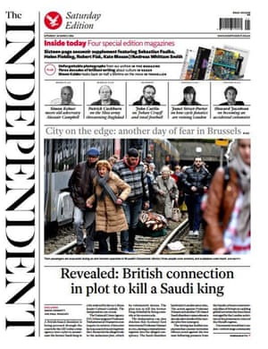 The Independent's final edition splashed with an exclusive about a British connection in a plot to kill a Saudi king.