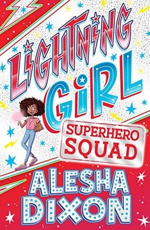 Cover of Alesha Dixon's Lightning Girl: Superhero Squad