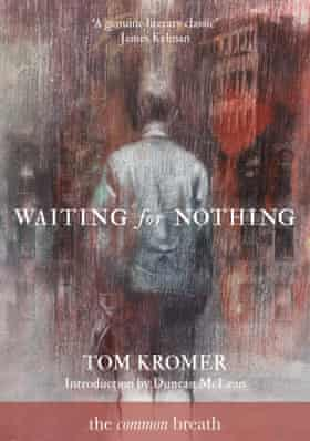 waiting- nothing by Tom Kromer ( Published by The Common Breath)