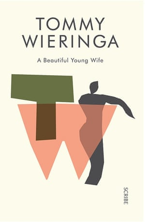 A Beautiful Young Wife by Tommy Wieringa