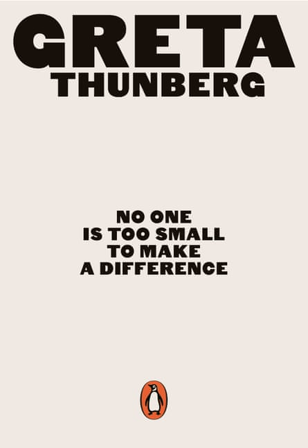 The cover of No One is Too Small to Make a Difference by Greta Thunberg, out in June