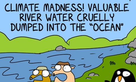 All that perfectly good water dumped into the ocean like some sort of enormous NATURE TOILET!