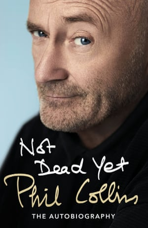 Phil Collins, Not Dead Yet