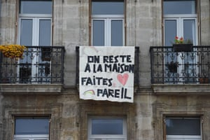Bordeaux, France: A sign on a balcony reading: 'We stay at home, do the same'