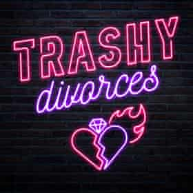 Trashy Divorces podcast Press publicity poster image supplied by presenters