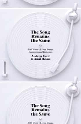Cover image of The song remains the same by Andrew Ford and Anni Heino