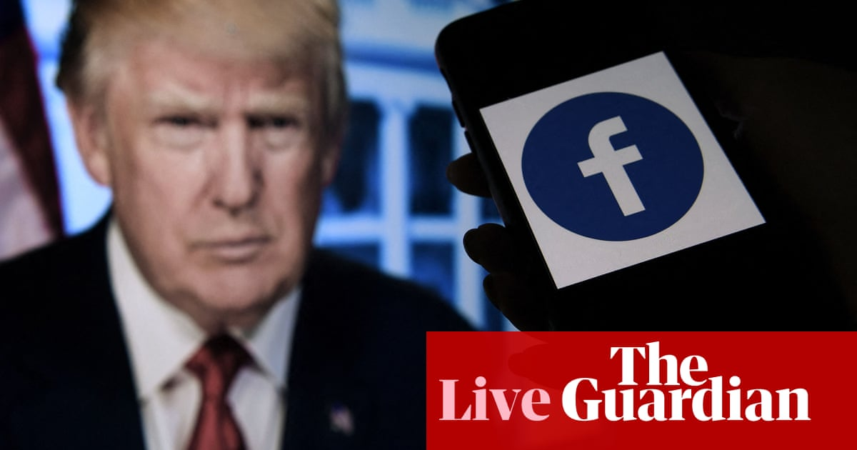 Facebook oversight board to give verdict on Donald Trump ban – live