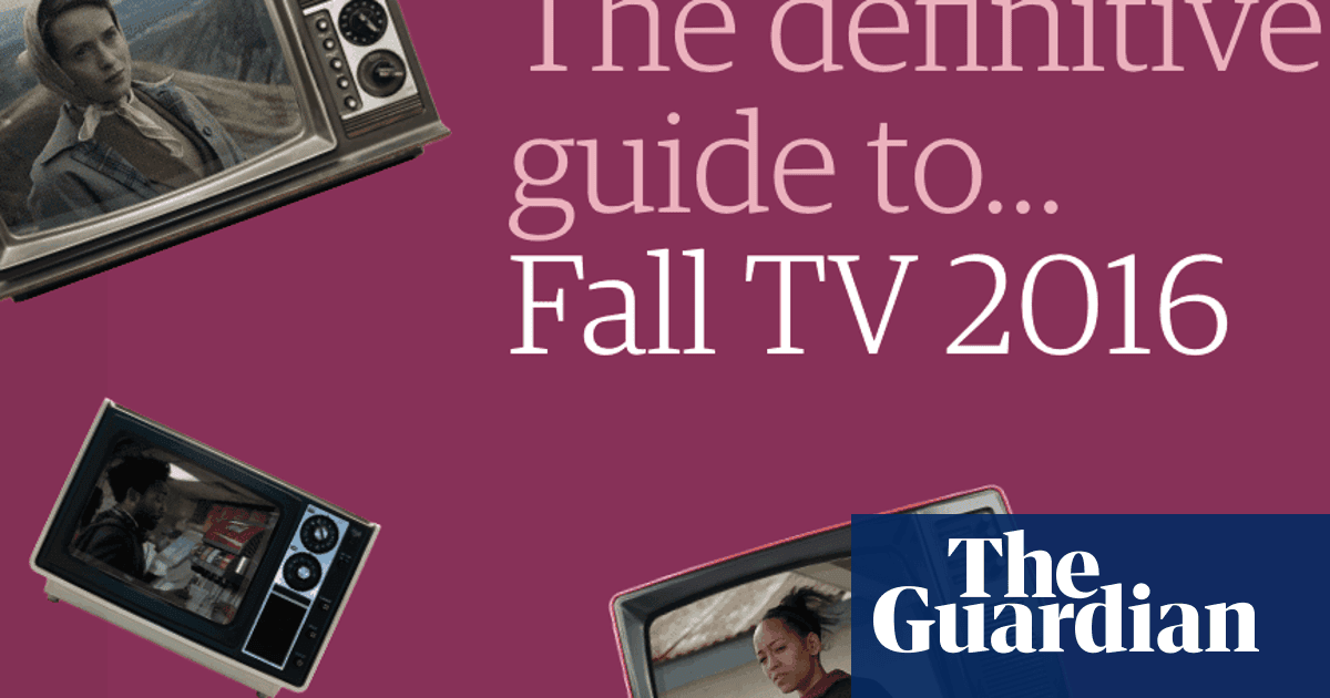 The definitive guide to fall TV | Television & radio | The