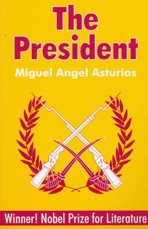 The President by Miguel Angel Asturias, translated by Frances Partridge