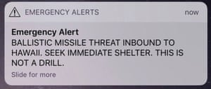The alert sent out in Hawaii.