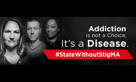 A Massachusetts department of public health campaign using the disease model in an attempt to tackle stigma against drug addicts.