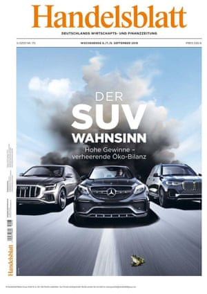 'SUV madness': business newspaper Handelsblatt's edition questioning the marketing tactics of car manufacturers.