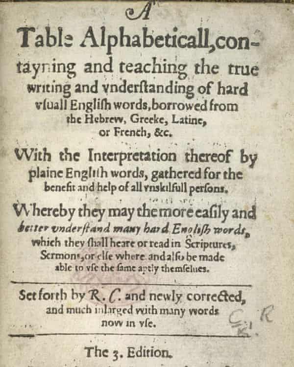 Robert Cawdrey's 1604 A Table Alphabeticall
