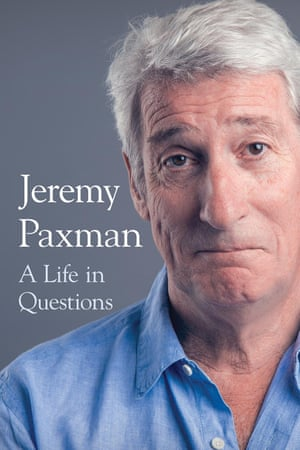 Jeremy Paxman, A Life In Questions