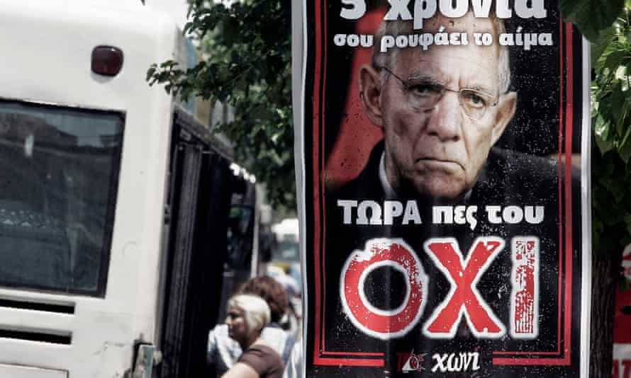 A poster of Wolfgang Schäuble in Athens ahead of the Greek referendum on the German bailout in 2015.