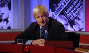 'His entire buffoonish persona was forged in HIGNFY's fires' ... Boris Johnson.