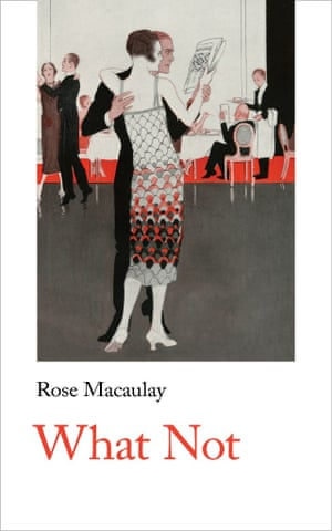 Rose Macaulay's novel What Not, to be published by Handheld March 2019
