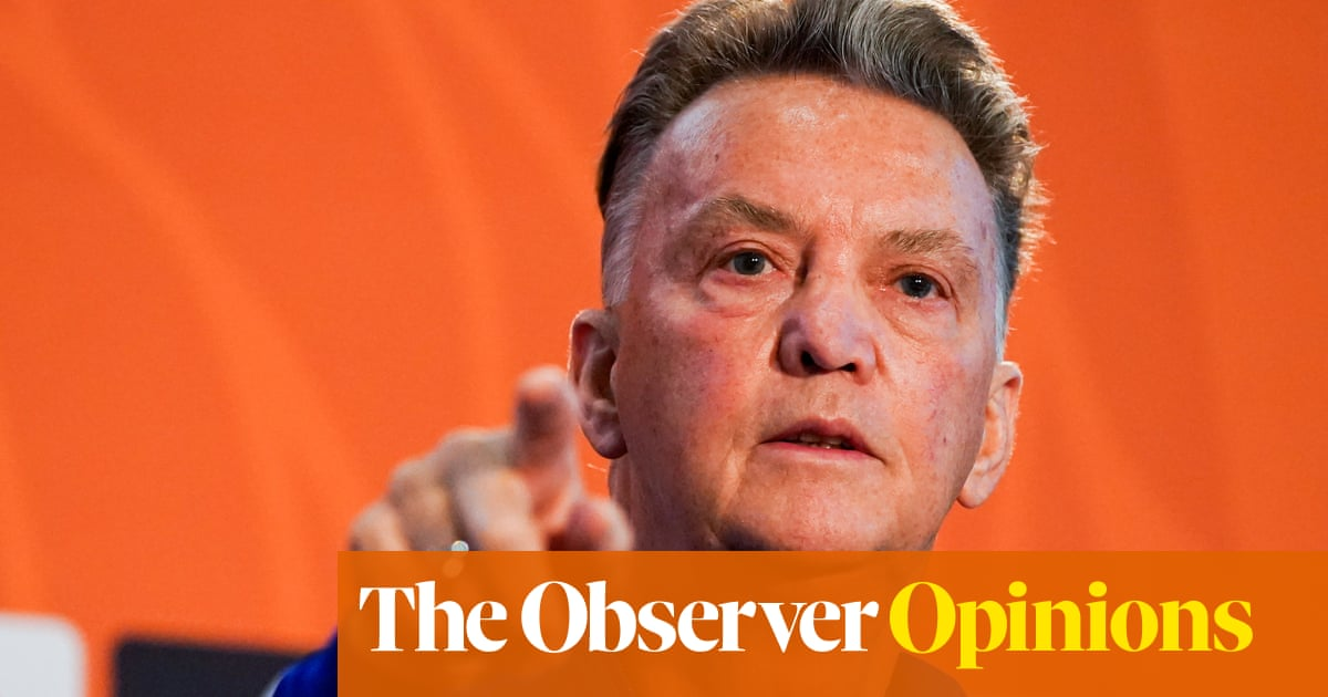 Louis van Gaal may be rude and stubborn but his vision should be celebrated