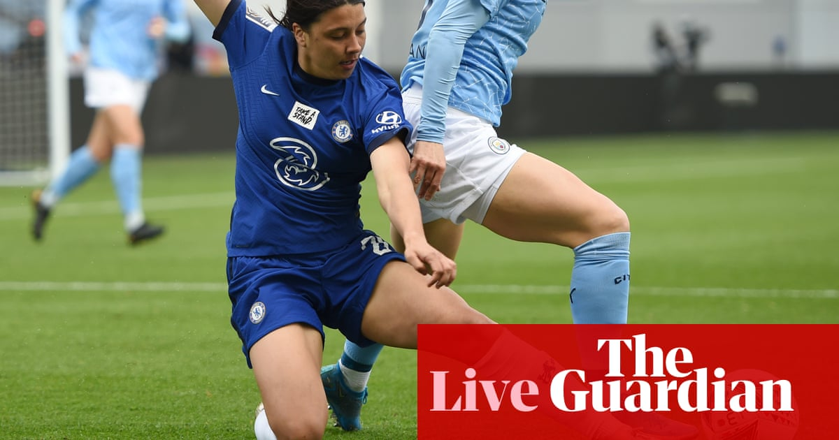 Manchester City v Chelsea: Women's Super League – live! - the guardian
