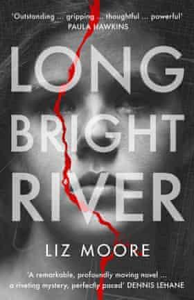 Long Bright River Liz Moore Book Jacket