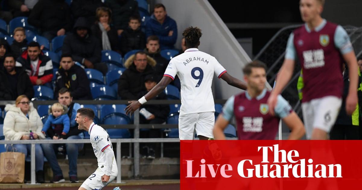 Burnley v Chelsea: Premier League – live!