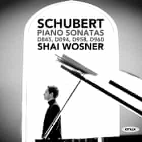 Schubert: Piano Sonatas D845, D894, D958 and D960 Shai Wosner (piano) cover