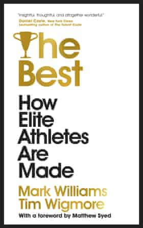 The Best by Tim Wigmore and Mark Williams