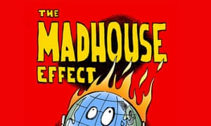 The Madhouse Effect cover.