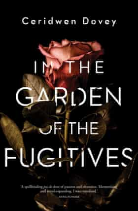 Cover image for In The Garden of Fugitives by Ceridwen Dovey