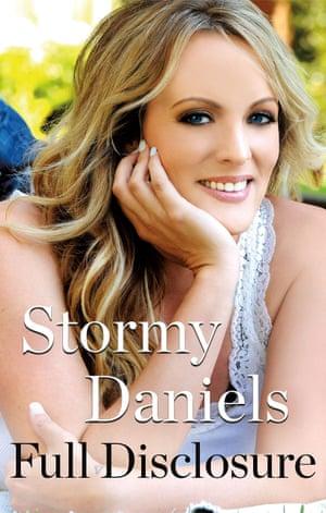 Full Disclosure by Stormy Daniels (Macmillan £18.99)