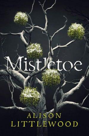 Mistletoe. Alison Littlewood