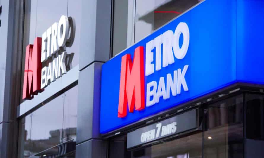 Metro Bank.