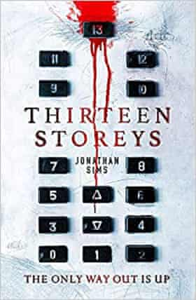 Thirteen Storeys by Jonathan Sims
