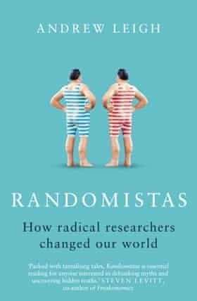 Randomistas, by Andrew Leigh