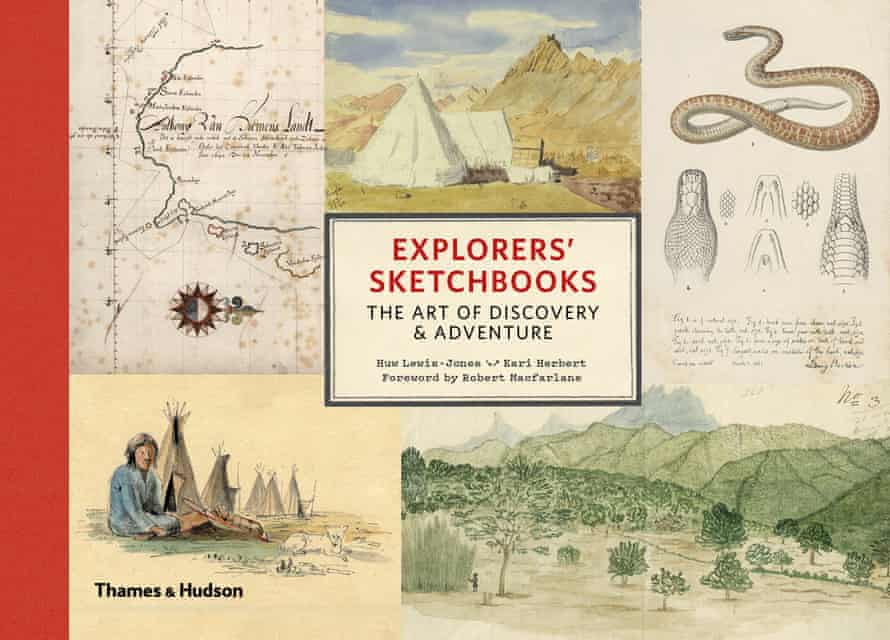 Explorers' Sketchbooks: The Art of Discovery and Adventure