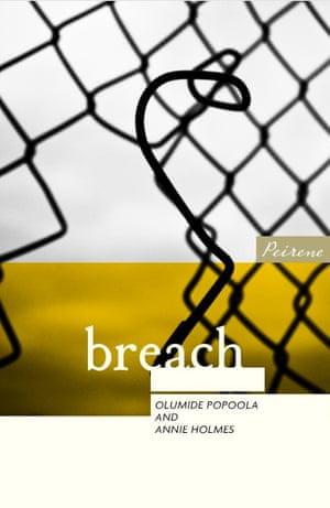 breach by Olumide Popoola and Annie Holmes