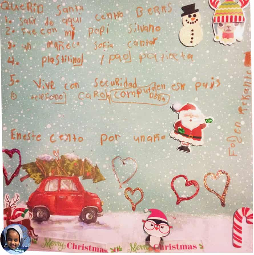 """Dear Santa, 1. To get out of here, out of the Berks center. 2. To be with my daddy. 3. A doll Sofia to sing. 4. Play Dough 5. Live with security in this country. 6. A phone and computer."""