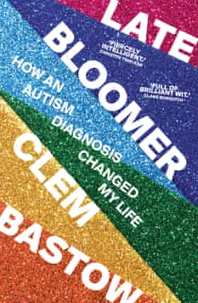 Cover image for Late Bloomer: How an Autism Diagnosis Changed My Life
