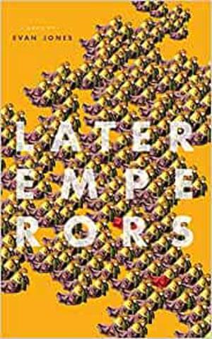 Evan Jones's Later Emperors