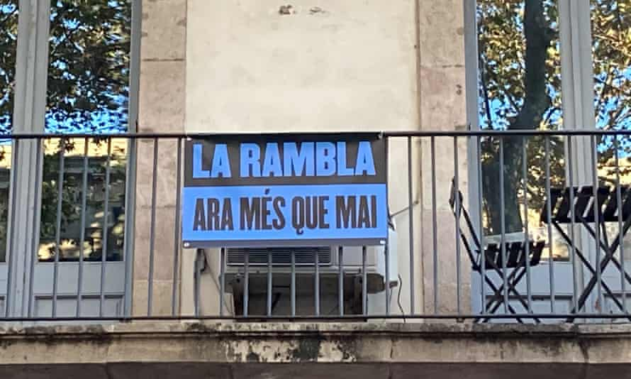 'La Rambla, now more than ever', reads the poster on the famous boulevard.