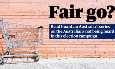 In our Fair Go? series, Guardian Australia is giving a voice to the voiceless. These are the stories of the people politicians don't want to talk about this election.