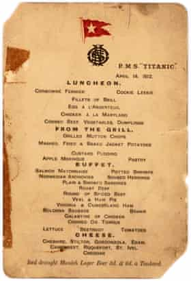 The Titanic''s last lunch menu.