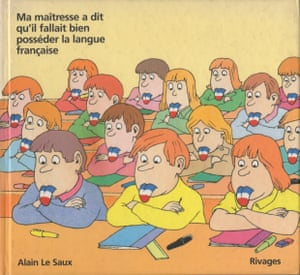 My teacher told me I have to master the french language, 1985