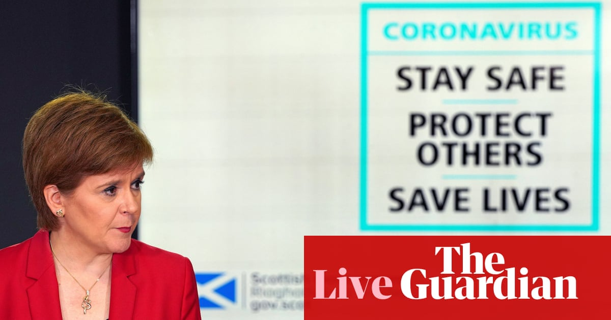UK coronavirus live: Nicola Sturgeon sets out Scotland