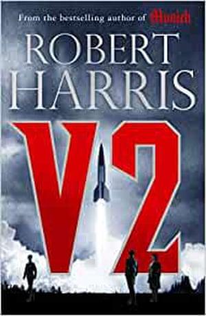 V2 by Robert Harris