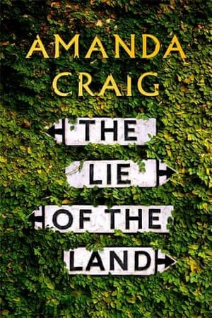 Amanda Craig, The Lie of the Land