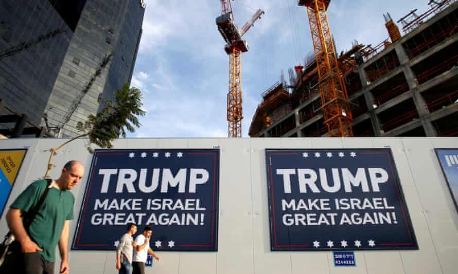 Pro-Trump signs in Tel Aviv.