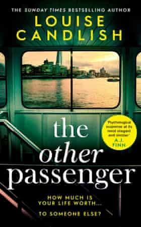 Louise Candlish, The Other Passenger