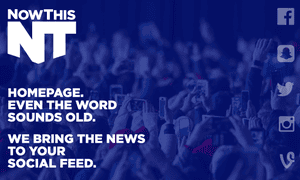 NowThis effectively shut down its homepage under two years ago.